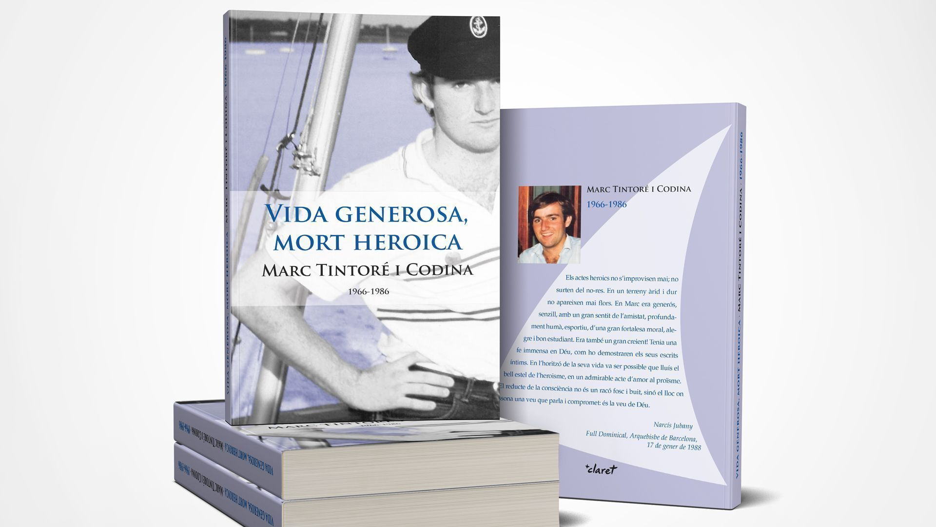 Marc Tintoré, Vida generosa, mort heroica